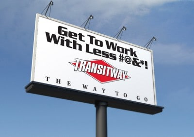 Transitway Campaign Billboards